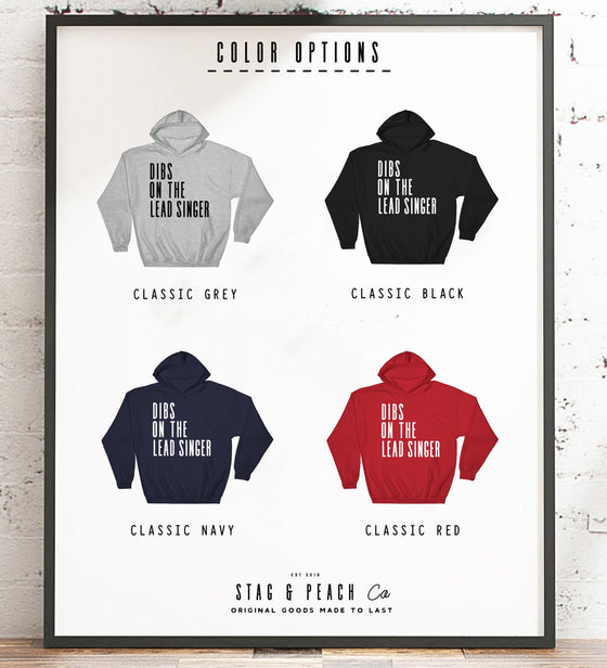 Dibs On The Lead Singer Hoodie - Band shirt, Concert shirt, Concert shirts, Lead band singer, Music festival shirt, Concert groupie