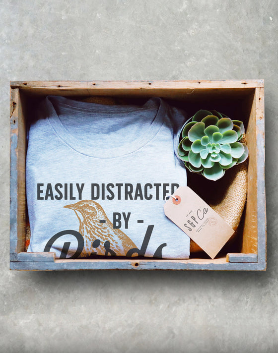 Easily Distracted By Birds Unisex Shirt - Bird watching shirt | Bird watching gift | Birding | Ornithology | Bird lover gift | Bird shirt