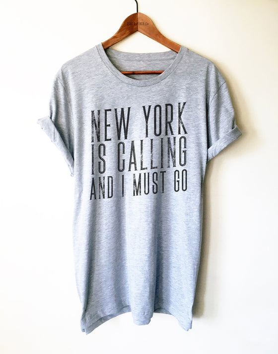 New York Unisex Shirt - New York Is Calling Shirt, NYC Gift, New York State Shirt, I Love New York, Long Island Shirt, Moving Gift, NY Shirt