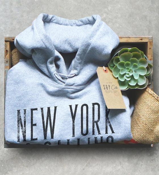 New York Is Calling Hoodie - New York City Shirt, NYC Gift, City Break Shirt, Manhattan Shirt, New York State Shirt, State Pride Shirt