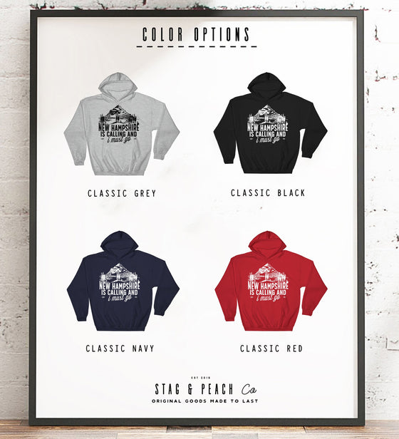 New Hampshire Is Calling And I Must Go Hoodie - NH Sweatshirt, The Granite State Gift, State Pride Shirt, Home State Gifts, Ski T-Shirt