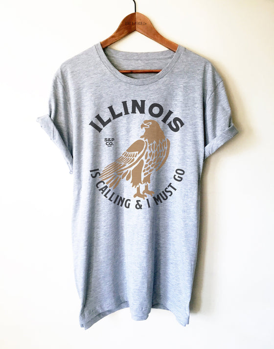 Illinois Unisex Shirt - Illinois Is Calling & I Must Go, Chicago Gift, Eagle Shirt, Prairie State T-Shirt, IL Home Tee, College Shirt