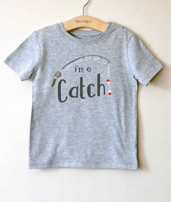 I'm A Catch Kids Shirt - Kids