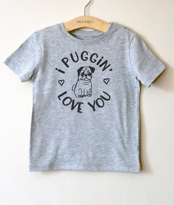 I Puggin' Love You Kids Shirt - Pug Shirt Kids, Pug Gift, Pug Lover Gift, Valentine's Kids, Pug Clothing Toddler, Pug Print Shirt, Pug Art