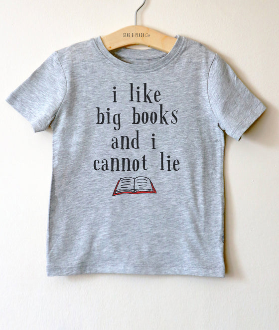 I Like Big Books Kids Shirt - Kids Bookish Gift, Toddler Book Lover Shirt, Bookworm Shirt Kids, Reading Shirt Kids, Children Book Tshirts