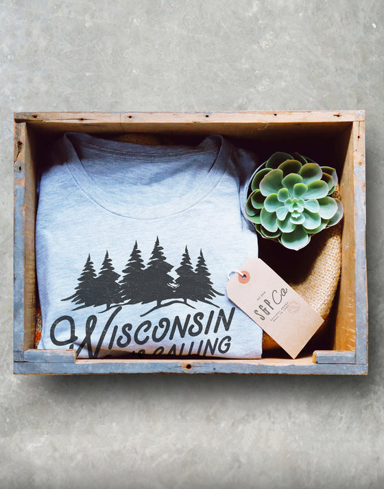 Wisconsin Is Calling Unisex Shirt -