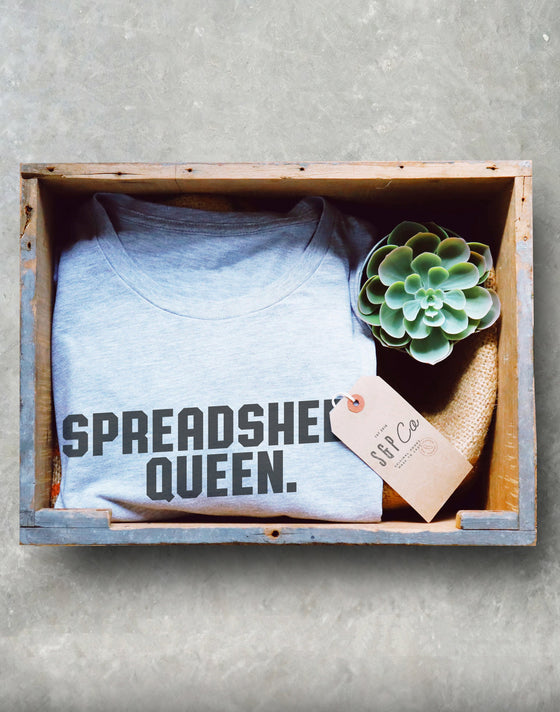 Spreadsheet Queen Unisex Shirt - Funny CPA Shirt, Accountant Shirt, Gift For Bookkeeper, Programmer Shirt, Data Shirt, Analyst Shirt