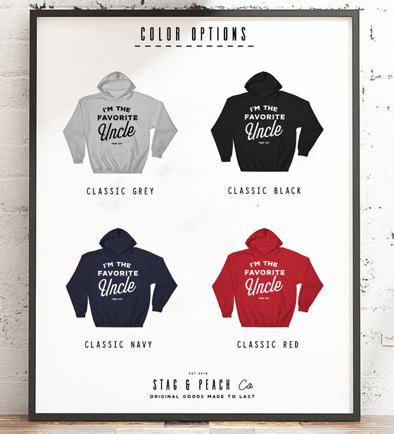 Uncle Unisex Hoodie - I'm The Favorite Uncle, Promoted To Uncle Shirt, Pregnancy Announcement Brother, Funny Uncle Gift, Best Uncle Sweater