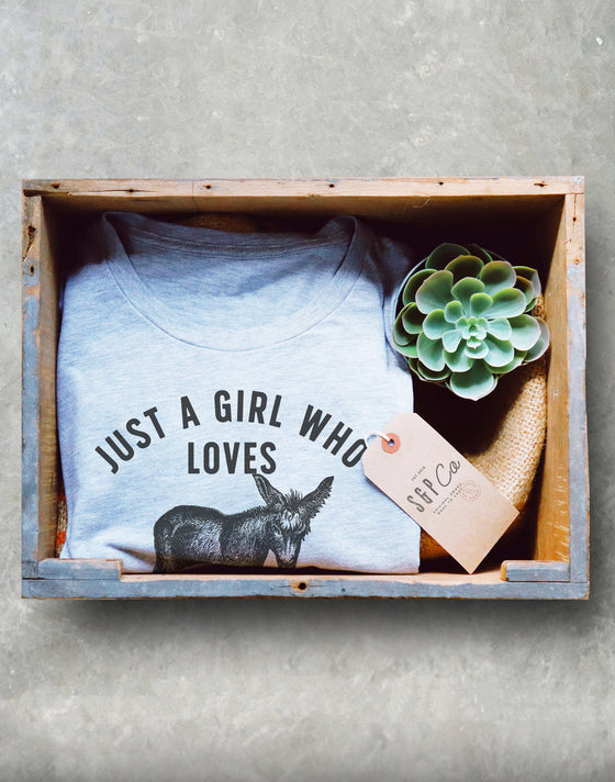 Just A Girl Who Loves Donkeys Unisex Shirt - Donkey Lover Shirt, Ass Shirt, Mule Shirt, Pet Donkey Shirt, Donkey Humor Tee, Girlfriend Gift