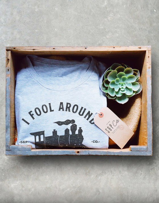 I Fool Around With Models Unisex Shirt - Model Train Shirt, Railroad T-Shirt, Toy Train Set Tee, Train Collector Gift, Trainspotter Gifts