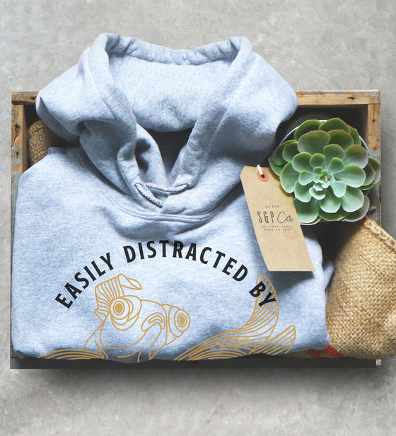 Easily Distracted By Goldfish Unisex Hoodie - Goldfish Owner Shirt, Goldfish Humor Gift for Goldfish Lover, Aquarium Shirt, Fish Owner Tee