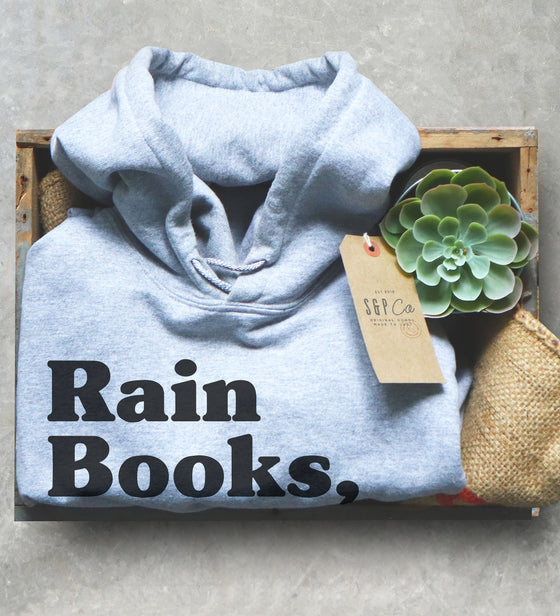 Rain Books And Cozy Nooks Unisex Hoodie - Gift for Writer, Reading Shirt, Bibliophile Gifts, Literary Birthday Gifts, Bookish Christmas Gift