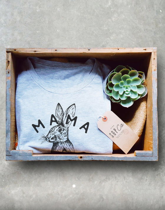 Mama Bunny Unisex Shirt - Rabbit Shirt, Bunny Shirt, Rabbit Mom Gift, Rabbit Owner Tee, Mom Easter Gift, Cute Easter Pregnancy Announcement