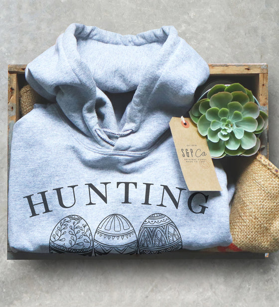 Hunting Season Unisex Hoodie - Funny Easter Gift, Easter Gift For Adults, Easter Egg Shirt, Easter Basket Stuffers, Easter Gift Ideas