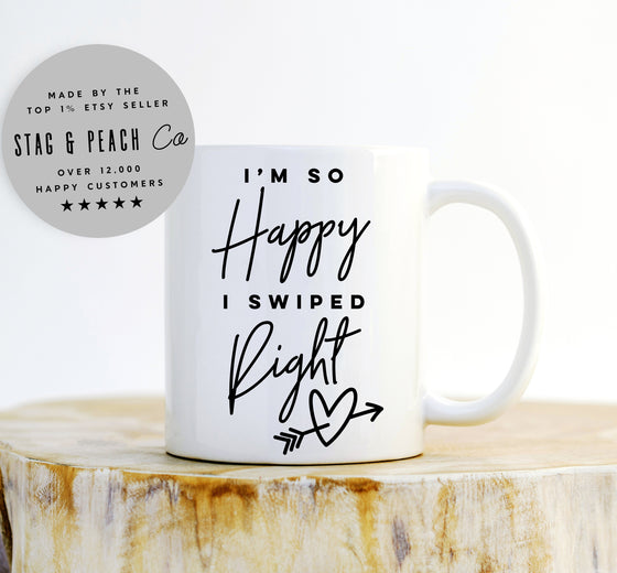 I'm So Happy I Swiped Right Mug - Boyfriend and Girlfriend Gift, Matching Couples Coffee Mugs, Anniversary Gift, Mr & Mrs Mugs, Wedding Mugs