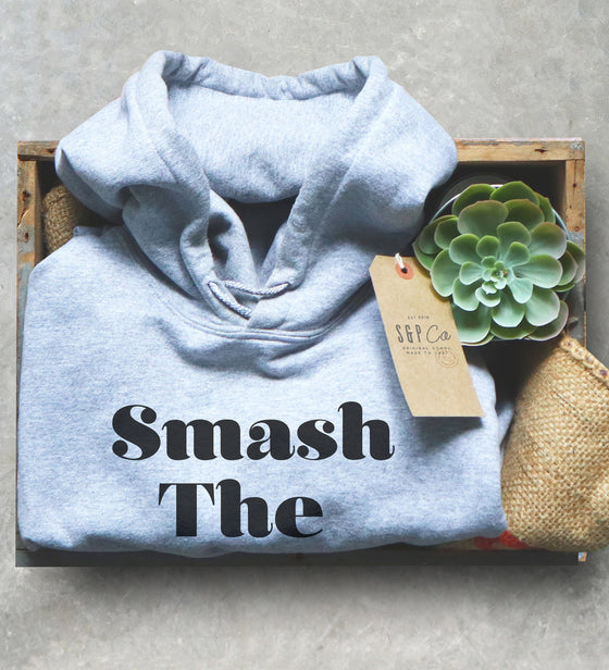 Feminist Unisex Hoodie - Smash The Patriarchy Shirt, Womens Power Shirts, Gender Equality Shirts, Feminism Gift, Protest Shirt, Girl Shirt
