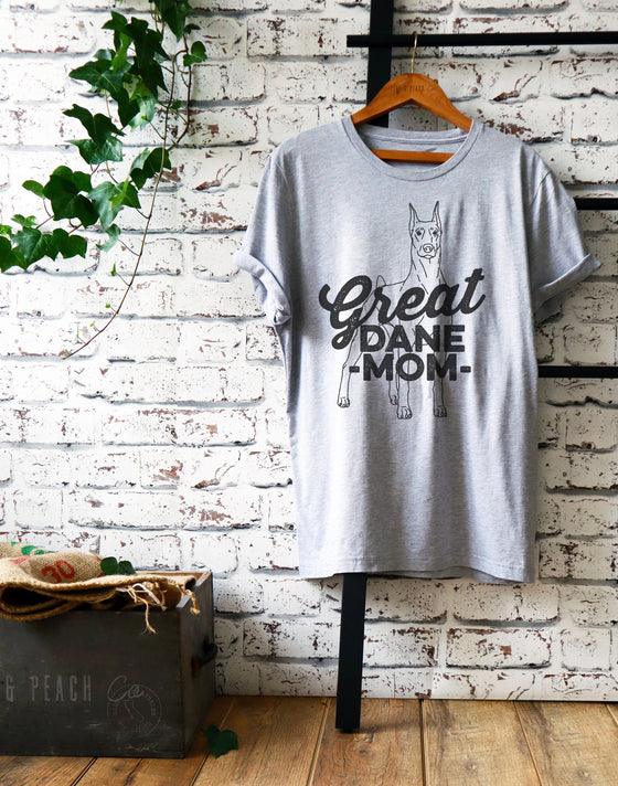 Great Dane Mom Unisex Shirt - Great