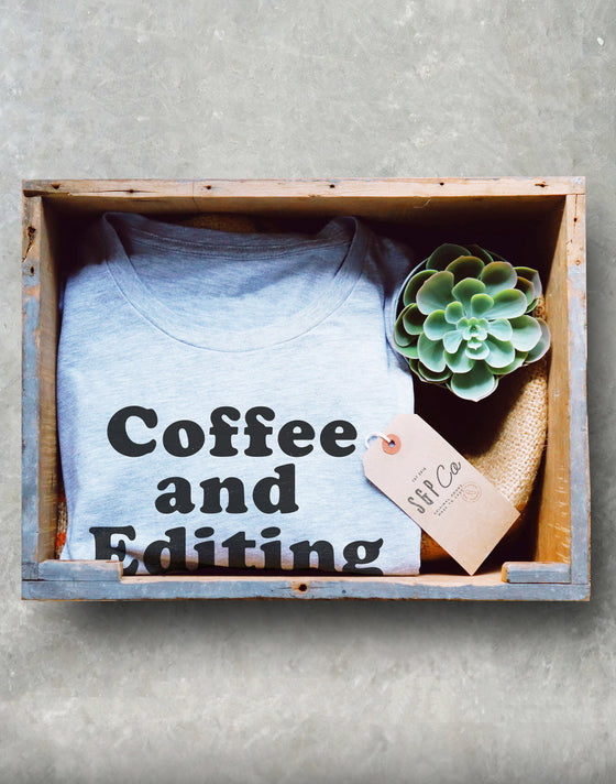 Coffee and Editing Unisex Shirt - Photographer Shirt, Photography Shirt, Camera Shirt, Photo Shirt, Blogger Gift, Wedding Photographer Gift