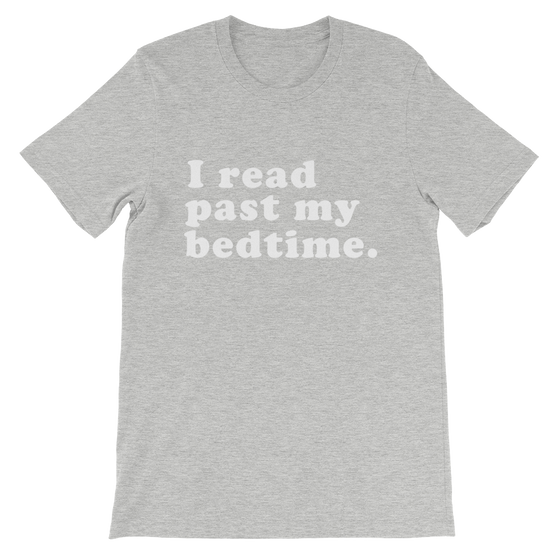 I Read Past My Bedtime Unisex Shirt