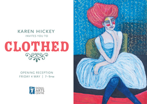 Exhibition News - Karen Hickey  - 30th April to 13th May 2018