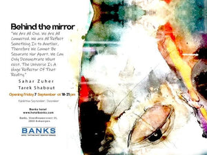 'Behind the Mirror' with Sahar Zuher and Tarek Shabout
