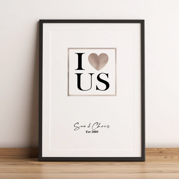 I Love Us - Personalised foil print