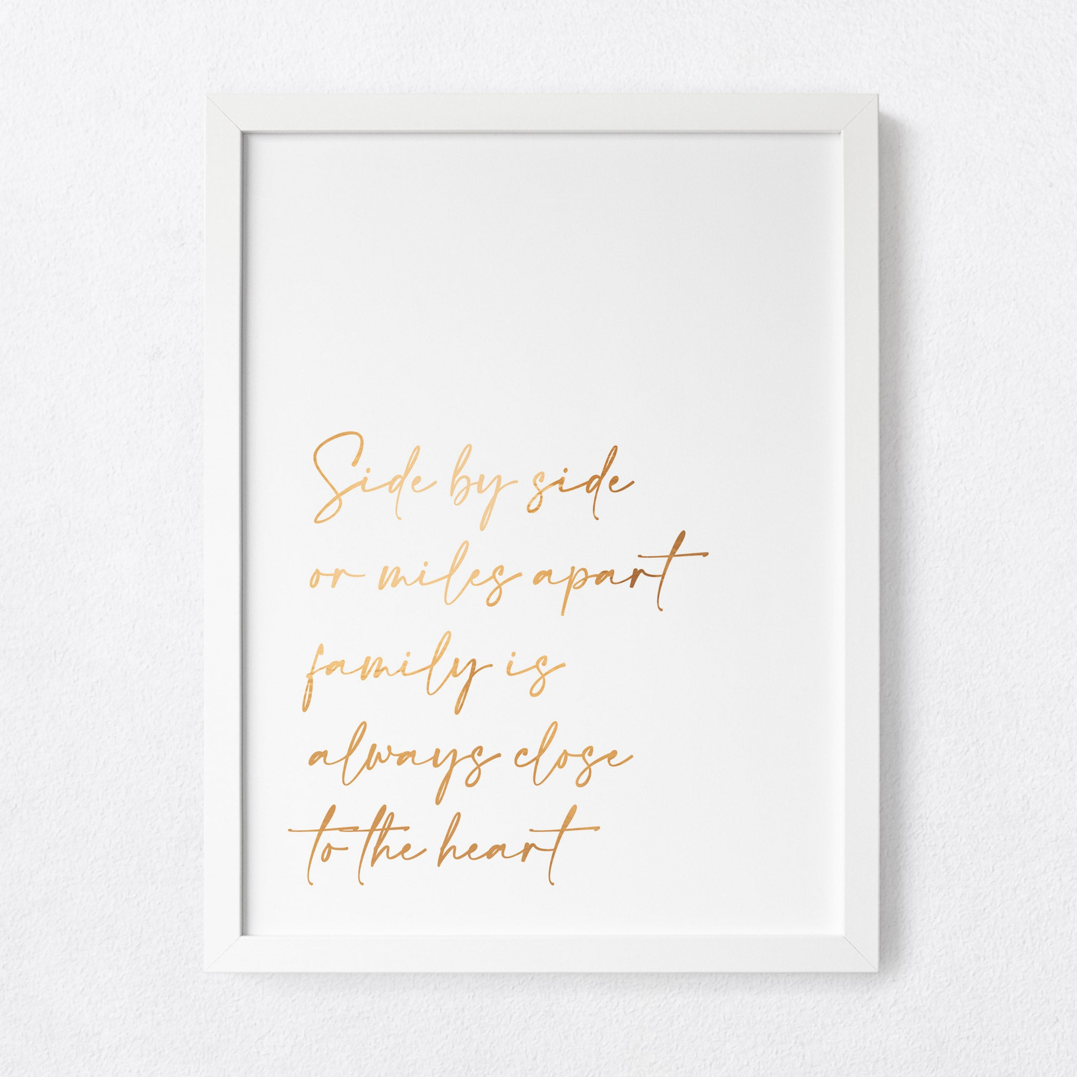 Family is always close to the heart - foil print