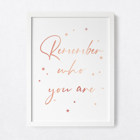 Remember who you are - foil print