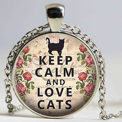 Keep Calm And Love Cats Necklace  -  Glass Pendants 4 styles