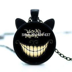 Alice in Wonderland Necklace - Cheshire Cat - We're All Mad Here