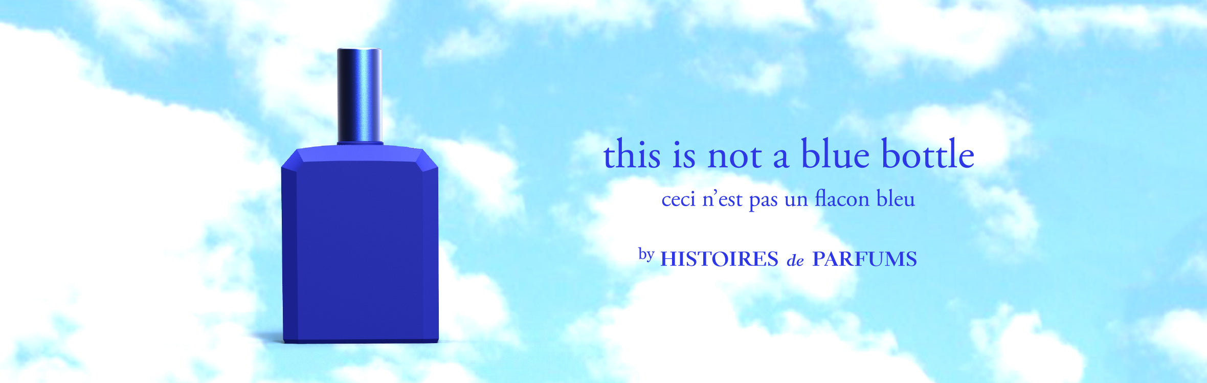 Histoires de Parfums - This is not a blue bottle