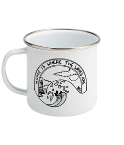 Home Is Where The Waves Are - Enamel Mug, Suggested Products, Pen and Ink Studios Adventure Clothing