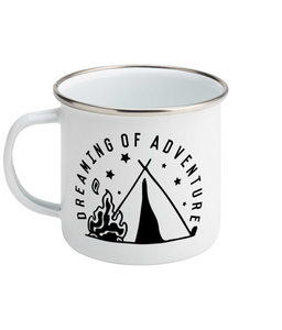 Dreaming Of Adventure - Enamel Mug