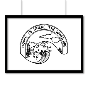 Landscape Matte Art Print - Home Is Where The Waves Are---Poster, Wall Art, Pen and Ink Studios Adventure Clothing
