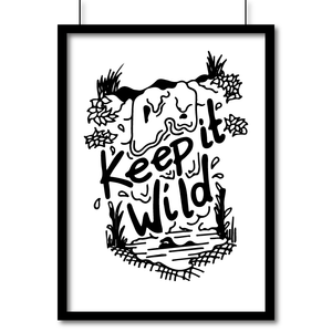 Portrait Matte Art Print  - Keep It Wild - Poster, Wall Art, Pen and Ink Studios Adventure Clothing