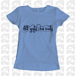 Adventure Queen - All Guts, No Nuts - Adult, Mens, Womens, Tshirt, adventure, explore, T-Shirt, Pen and Ink Studios Adventure Clothing