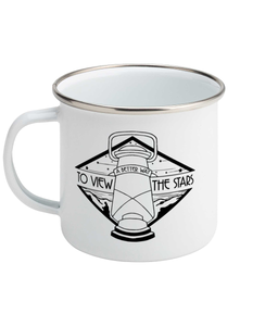 A Better Way To View The Stars - Enamel Camping Mug