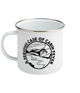 A Serious Case of Cabin Fever - Enamel Mug, Suggested Products, Pen and Ink Studios Adventure Clothing