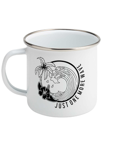 Just One More Wave - Enamel Mug, Suggested Products, Pen and Ink Studios Adventure Clothing