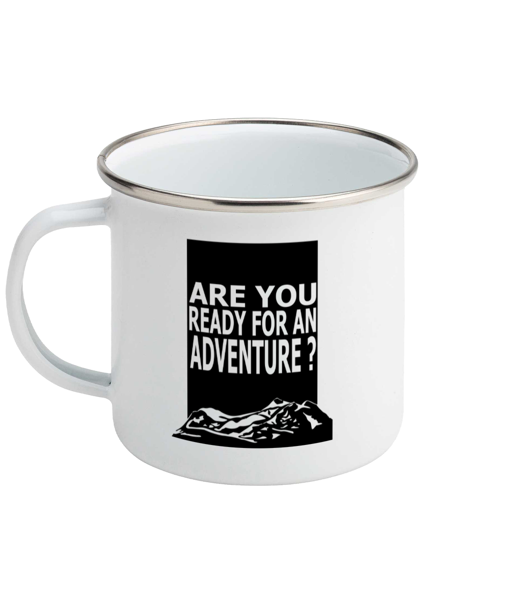 Are You Ready For Adventure - Mountains - Enamel Mug, Suggested Products, Pen and Ink Studios Adventure Clothing