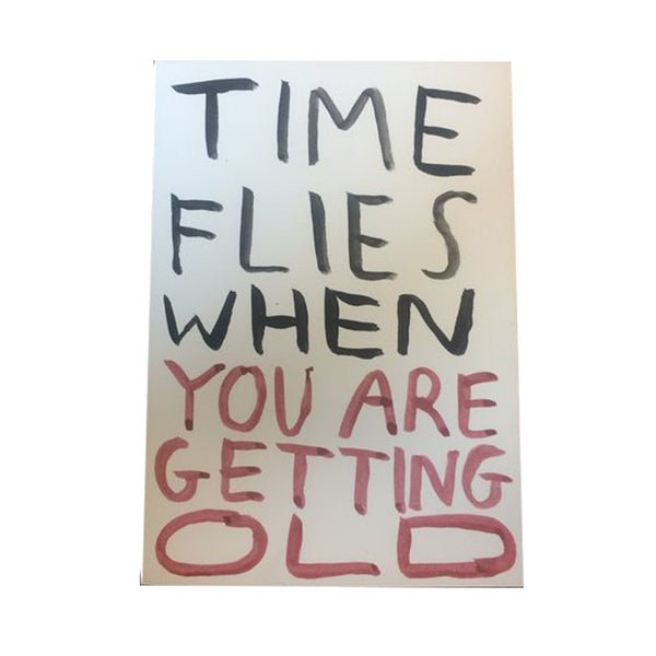 Babak Ganjei 'Time flies when you are getting old' Card
