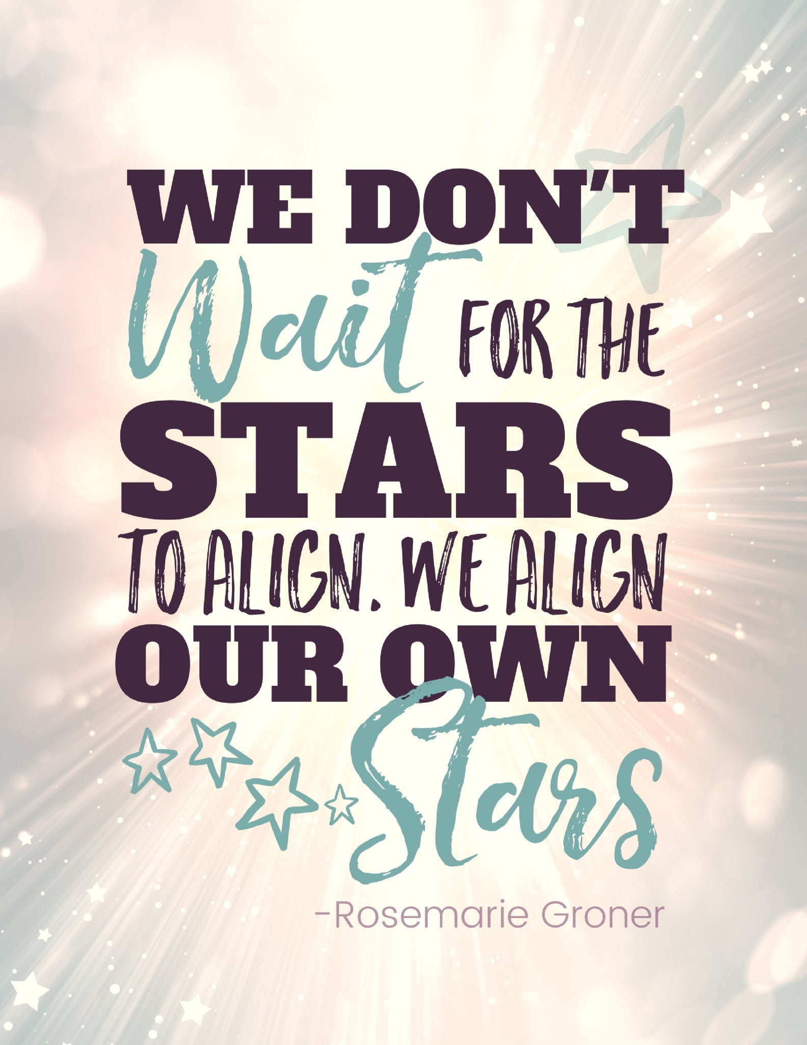 Stars Align Motivational Art Prints and Mobile Wallpaper