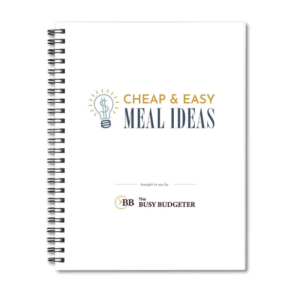 Cheap and Easy Meal Ideas - Inspiration Binder