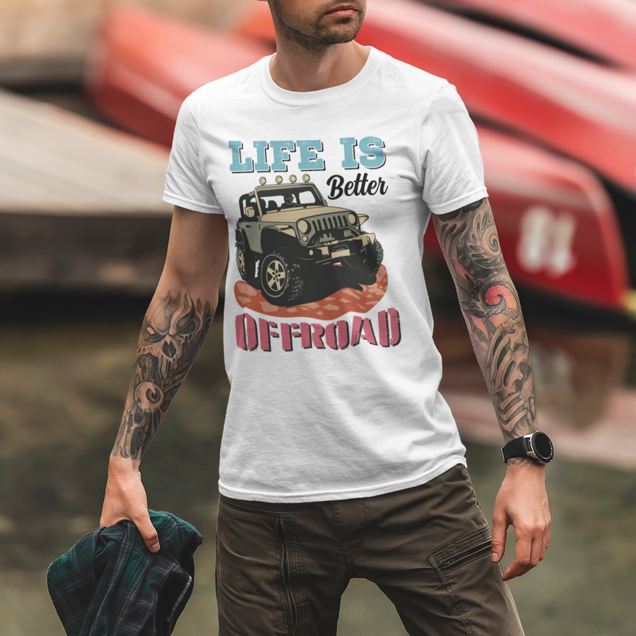 Life Is Better Offroad Jeep T-Shirt