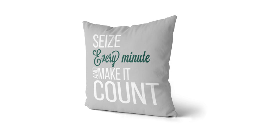 Coussin Seize every minute and make it count couleur gris et vert manan