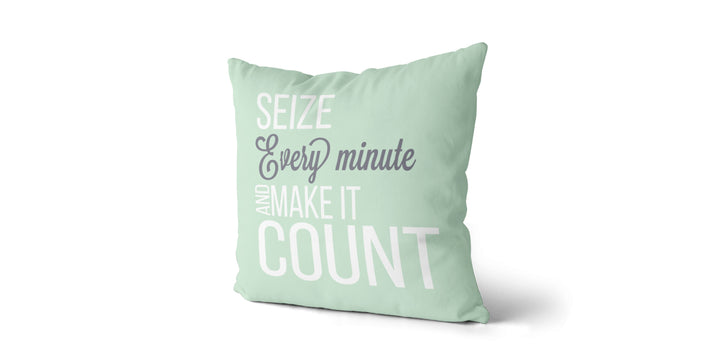 Coussin Seize every minute and make it count couleur vert menthe