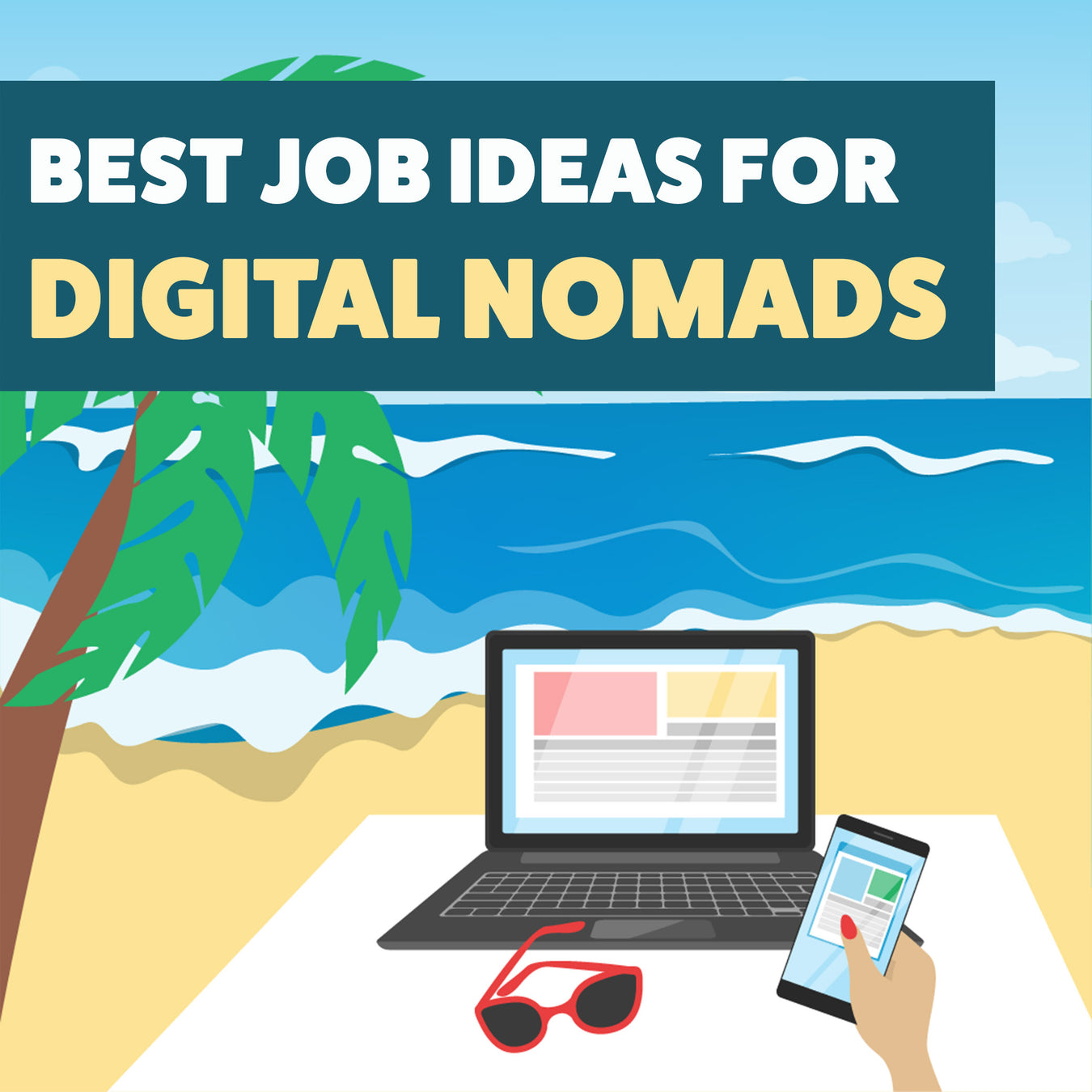 Best Job Ideas For Digital Nomads