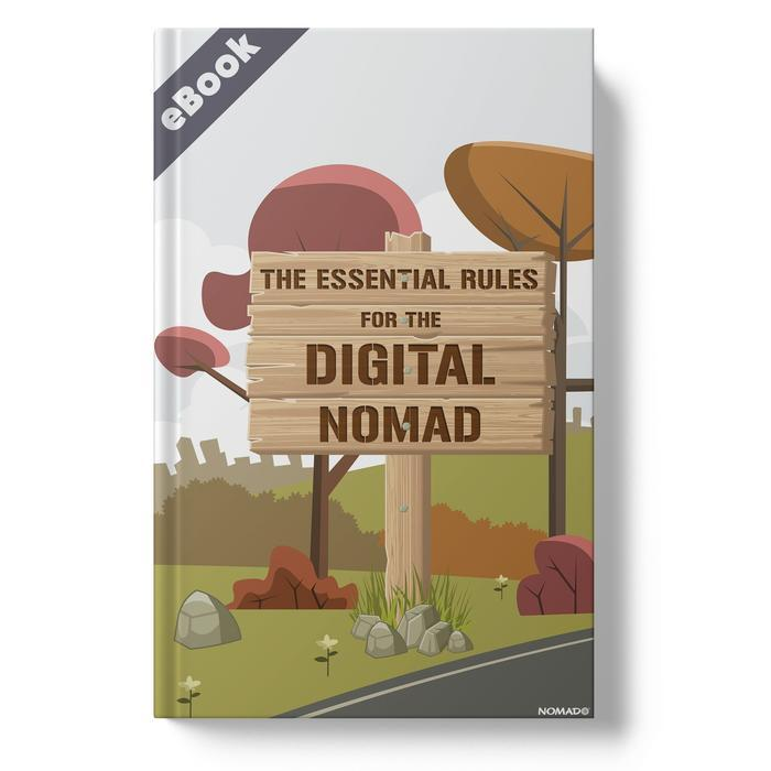 The Essential Rules For The Digital Nomad eBook - By NOMADO