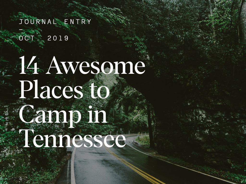 14 Awesome Places to Camp in Tennessee