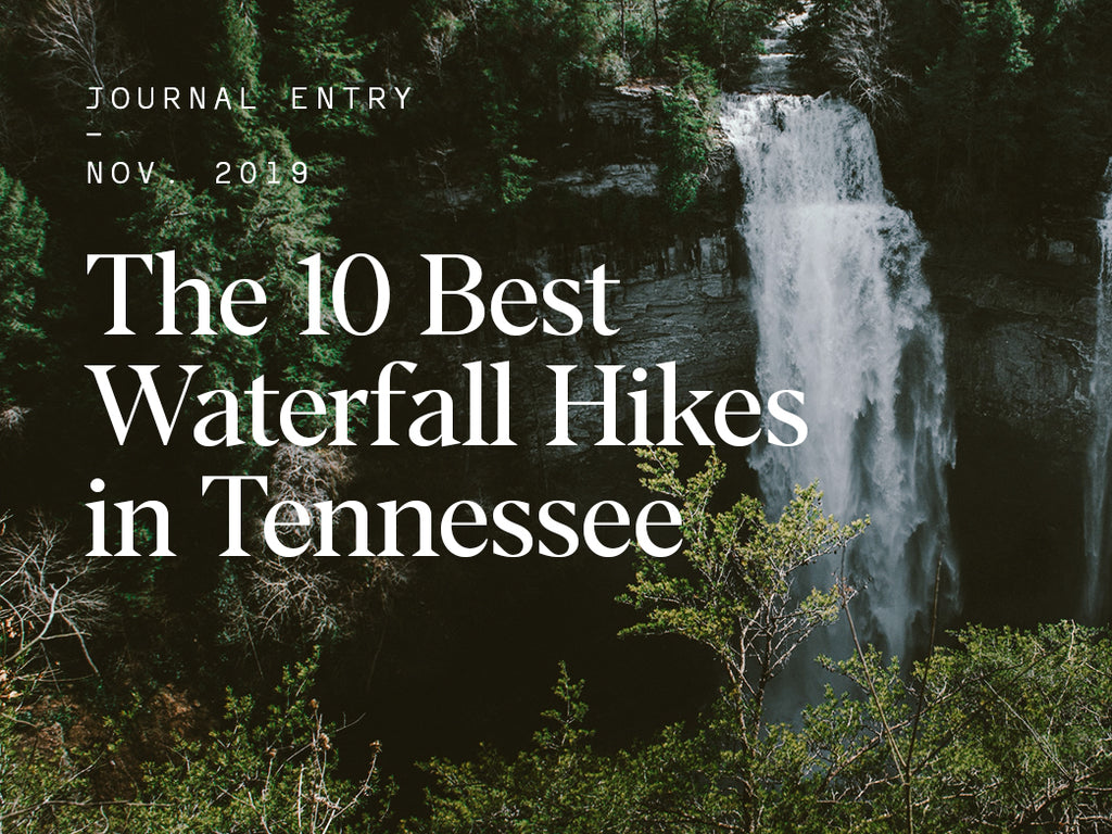 The 10 Best Waterfall Hikes in Tennessee